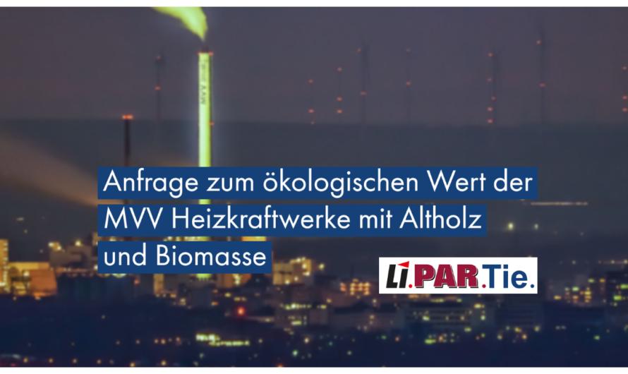 Anfrage zum MVV Altholzkraftwerk und Biomasse-Heizkraftwerk
